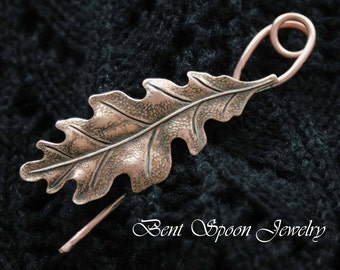 Copper Oak Leaf Shawl Pin, Fibula, Scarf Pin, Shrug Pin, Kilt Pin, BentSpoonJewelry