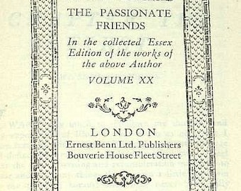 Vintage H G Wells The Passionate Friends Hardback Book from the Collected Essex Edition Volume XX Published in 1927 (b) (ref: 1107)