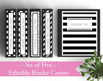 Set of 5- EDITABLE Binder Covers- Black and White- Personalized Binder Inserts and Spines (8.5x11in)- Printable Binder Covers- Editable