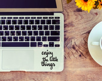 Enjoy the little things decal for laptop, car, macbook, wall 7