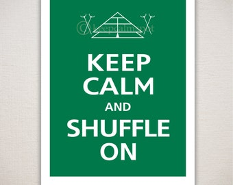 Keep Calm and SHUFFLE ON Shuffleboard Typography Game Sports Art Print