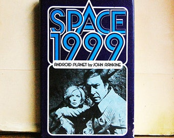 Vintage Space 1999 Hardcover Book 70s Science Fiction TV Android Planet by John Rankine 1976.