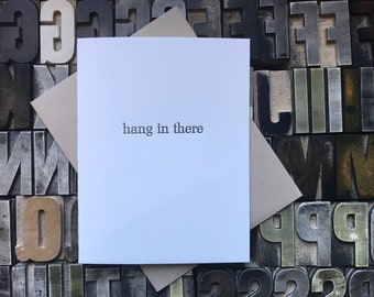 hang in there letterpress card