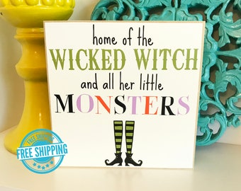 Home of the Wicked Witch- Halloween Decor, Halloween Sign, Wood Halloween Sign, Halloween Decoration, Wicked Witch Sign, Halloween Blocks