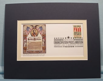 Abraham Lincoln and the Emancipation Proclamation & First Day Cover of the stamp issued for its 150th Anniversary