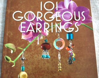 101 Gorgeous Earrings Paperback Beading and Jewelry Book, Jewelry Making Book, How to Make Jewelry Book