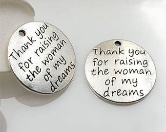 5 Thank you for raising the woman of my dreams Charms, Exclusive Line - 23mm Word Tag Charm, Bohemian Findings