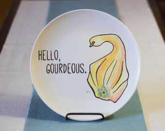 Hello, Gourdeous - Vegetable Art Punny Dinner Plate - Hand Painted Ceramics - Foodie, Housewarming Gift Idea - Fall Decor