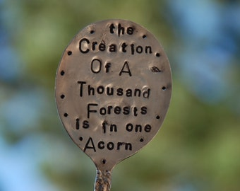 The Creation of A Thousand Forests is in one Acorn stamped SPOON Garden Marker vintage silver plate garden art EMERSON