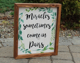 Miracles Sometimes Come In Pairs | Custom Wood Sign | Twins Wall Art | Twins Baby Gift | Baby Shower Gift | Rustic Nursery Decor