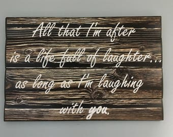 All That I'm After Wooden Wall Decor, Wood Wall Art, Wood Photo, Love Wall Decor, Wood Anniversary Gift, Wood Wall Sign, Wood Decor