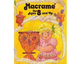 Macrame for Ages 8 and Up 1976 - Six Vintage Macrame Patterns For Children Instant Download PDF 19 pages