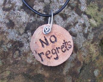 No Regrets Necklace, Inspirational Necklace, Rustic Wood Slice Necklace, Rustic Necklace, Wood Necklace, No Regrets Jewelry, No Regrets