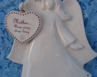 Mothers Day Angel Ornament-Mother...Always Giving Always Loving-Circa 1990's