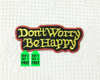 Don't Worry Be Happy iron on patch 10.5cm x4.0cm (WxH)