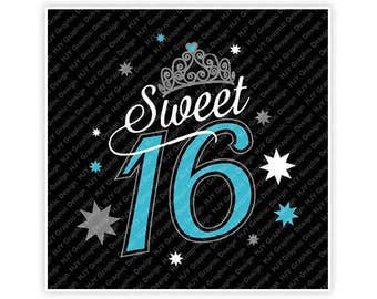 Birthday, Sweet 16, Crown, Princess, Girl, Teal, Silver, White, Digital, Download, TShirt, Cut File, SVG, Iron on, Transfer