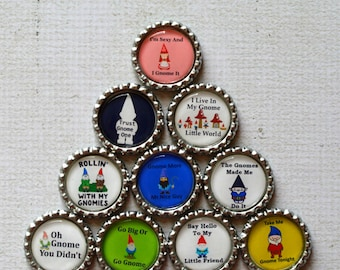 Funny Gnome Bottlecap Magnets- Gnome Decor- Kitchen Magnets- Gnome Humor- Fun Magnets- Quirky Gift- Gnome Gift- Gnome Humor- Set of 10