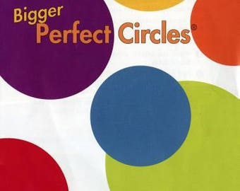 Bigger Perfect Circles from Karen Kay Buckley
