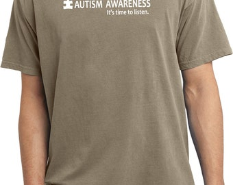 Men's Autism Awareness It's Time To Listen Pigment Dyed Tee T-Shirt LISTEN-PC099