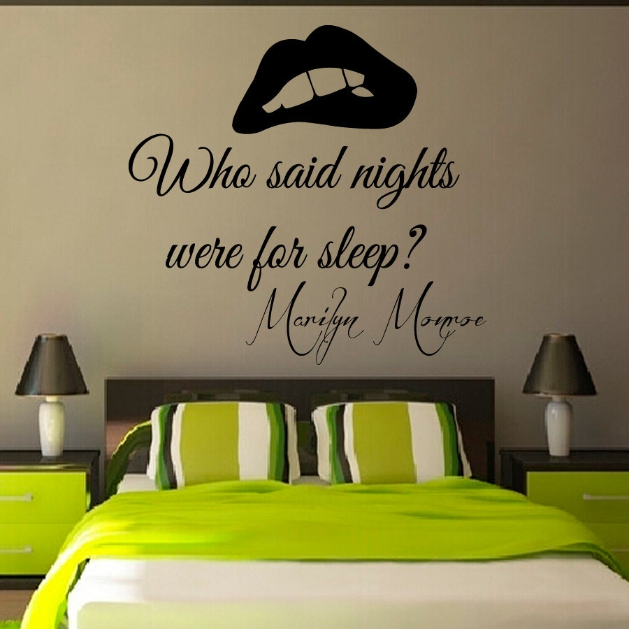 Wall Decals Marilyn Monroe Quote Who Said Nights Were For