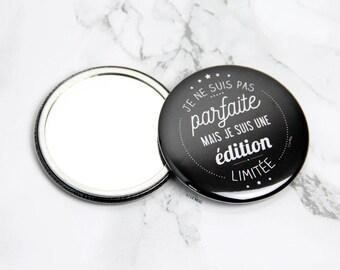 """Miroir de poche illustré """"Je suis une édition limitée"""" - 75mm"""