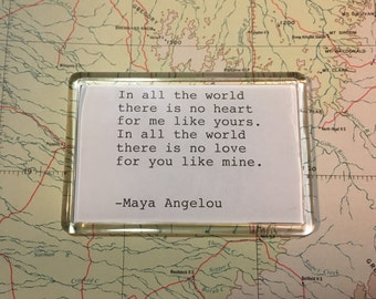 Maya Angelou Quote Acrylic Fridge Magnet. Hand Typed Typewriter Quote