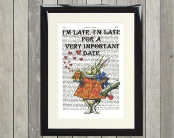 Dictionary Art Print White Rabbit I'm Late  Framed Vintage Poster Picture Handmade Original Artwork Book Page Home Decor