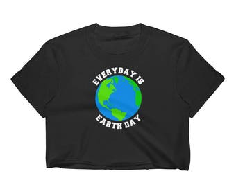 Everyday Is Earth Day Women's Crop Top