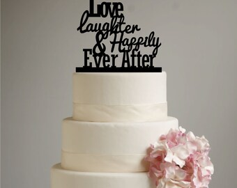 Love Laughter & Happily Ever After Wedding Cake Topper - Happily Ever After - unique cake topper - modern wedding - shabby chic - rustic