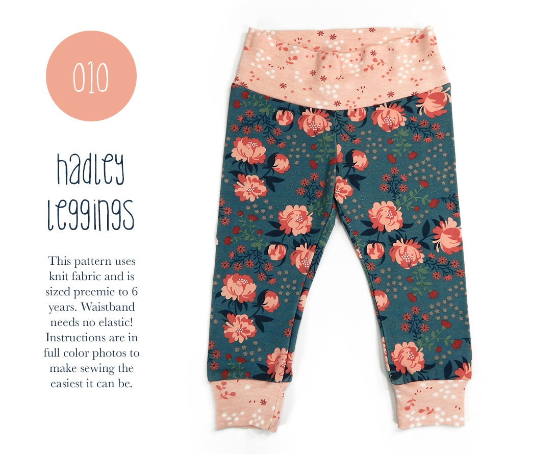 010 Hadley Leggings PDF Sewing Pattern Baby or Kid Toddler