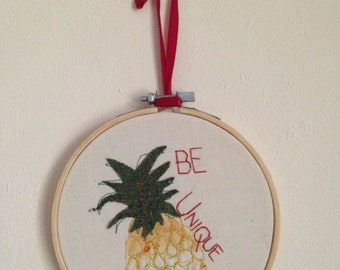 Pineapple Be Unique  Embroidery Hoop Wall Decoration