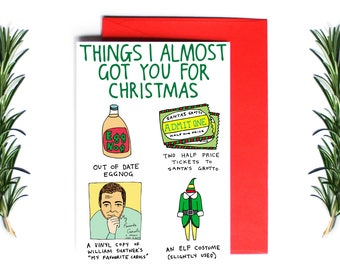 Christmas Card - Things I almost got you for Christmas | Greeting Card | Holiday Card | Funny Christmas Card
