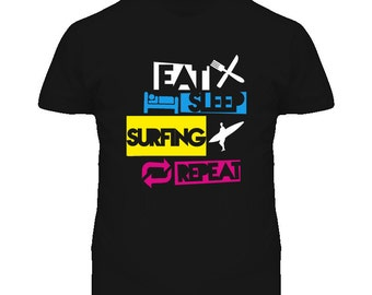 Eat Sleep Surfing Repeat T Shirt