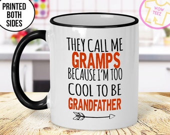 Gramps Mug, Father's Day, Being a Gramps, Gramps Gift, Personalized Father's Day, Gift for Gramps, New Grandfather Gift, Gramps, Coffee Cup