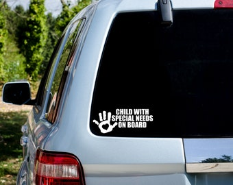 Child with Special Needs on Board - Awareness  - Vinyl Vehicle Decal