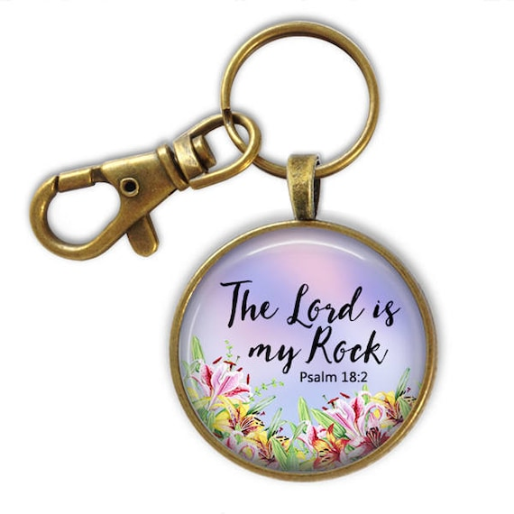 Bible Verse Key chain - The Lord is my Rock PSALM 18:2