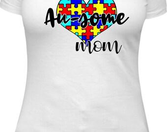 Autism Awareness - Au-some Mom Shirt