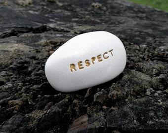 RESPECT - Ceramic Message Pebble