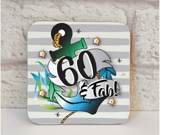 60th Birthday Gift For Dad, 60th Coaster For Him, 60 And Fab Drinks Coaster, Affordable 60th Gifts For Him, Coaster, WORLDWIDE SHIPPING.