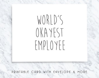 employee card, funny employee cards, worlds okayest employee, employee note, printable greeting card