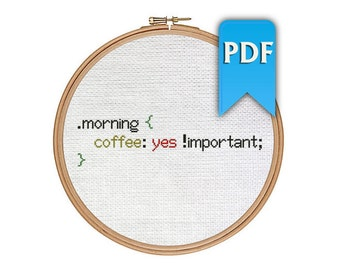 Morning Coffee funny CSS cross stitch pattern for webdesigners. Instant download!