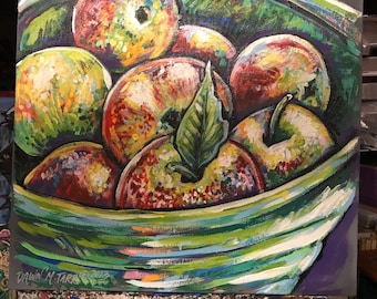 Expressive bowl of apples painted on canvas dawn Tarr original fruit kitchen decor 24 x 24 inches signed and dated