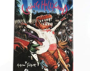 Vintage Children's Book, Going Hollywood A Dinosaur's Dream by Hudson Talbott, First Edition 1989 Hardback Color Illustrations Dinosaur Book