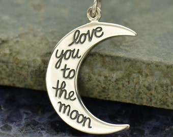 Love You To The Moon sterling silver moon charm or pendant. Add to your necklace or bracelet.
