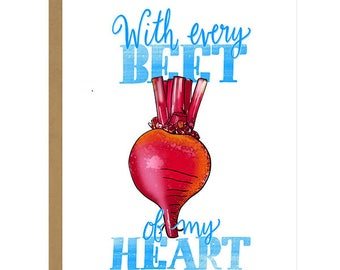 With Every Beet of My Heart... I Swear - Love You Card