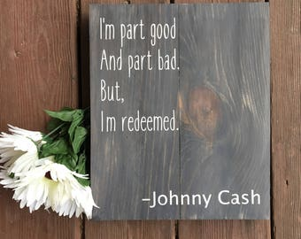 REDEEMED/JOHNNY CASH Quote/Farmhouse Home Decor/Farmhouse Style/Modern Farmhouse/Man in Black/Cash Quotes