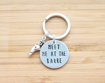 hand stamped keychain   meet me at the barre