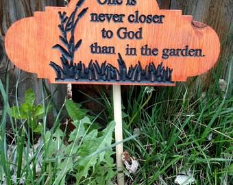 Closer to God garden sign