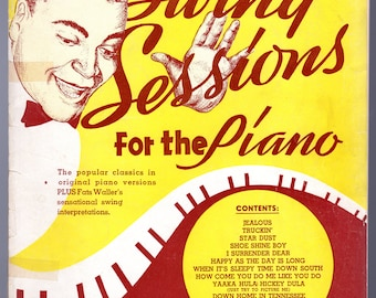Fats Waller - Swing Sessions for the Piano - original and Waller interpretation 4 each song - 10 tunes -31 pg 1937c Very good condition