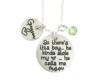 So There's This Boy He Kinda Stole My Heart He Calls Me Mom / Gift For Her / Custom Stamped / Boy Mom / Kids Names / Personalized Jewelry